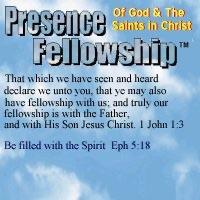 Presence Fellowship Sermons