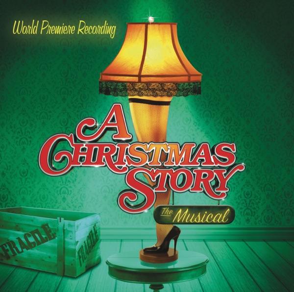 A Christmas Story: The Musical (Original 2012 Broadway Cast)