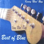 KENNY 'BLUE' RAY - Bless My Axe