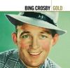 Gold: Bing Crosby