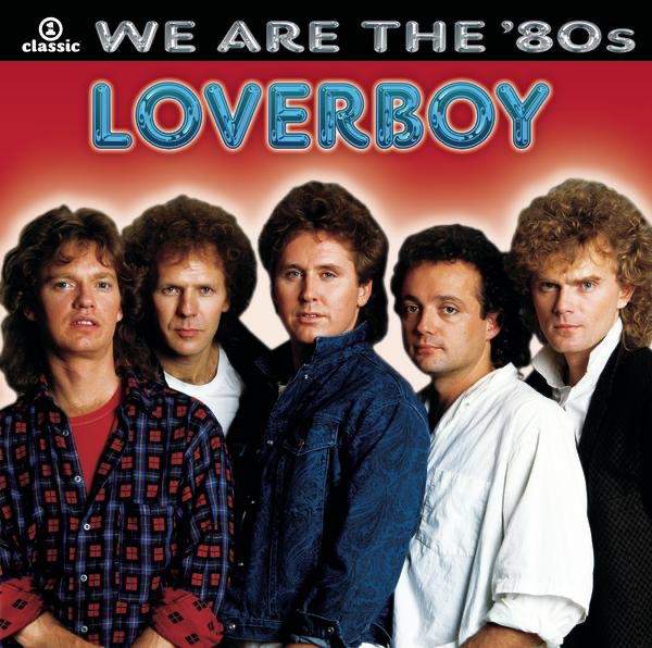 Loverboy mit Turn Me Loose