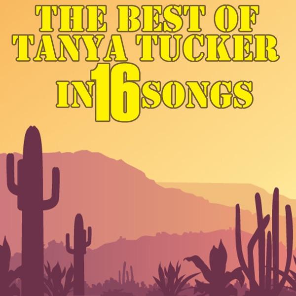 The Best Of Tanya Tucker In 16 Songs