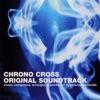 Chrono Cross (Original Soundtrack)