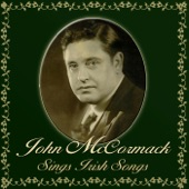 John McCormack - Little Town In The Auld County Down