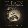 5 O'Clock (feat. Lily Allen & Wisin & Yandel) [Latin Remix] - Single, T-Pain