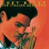 The Italian Sessions, Chet Baker