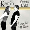 Look At Me Now (Live) - Single, Karmin