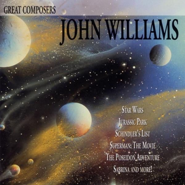 John Williams - Great Composers: John Williams