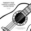 Twenty Five Famous Classical Guitar Pieces