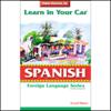 Henry N. Raymond, Oscar M. Ramirez - Learn in Your Car: Spanish, Level 3 artwork