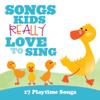 Kids Choir - Songs Kids Really Love to Sing - 17 Playtime Songs artwork
