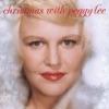Winter Wonderland (2006 Digital Remaster)  - Peggy Lee