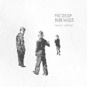 The Deep Dark Woods - Virginia