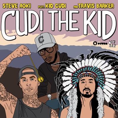 Cudi the Kid (feat. Kid Cudi & Travis Barker) - Steve Aoki