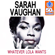 Whatever Lola Wants (Remastered) - Sarah Vaughan