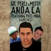 Anda Ca Remixed (feat. Puto Mira) - EP, Gil Perez & Meith
