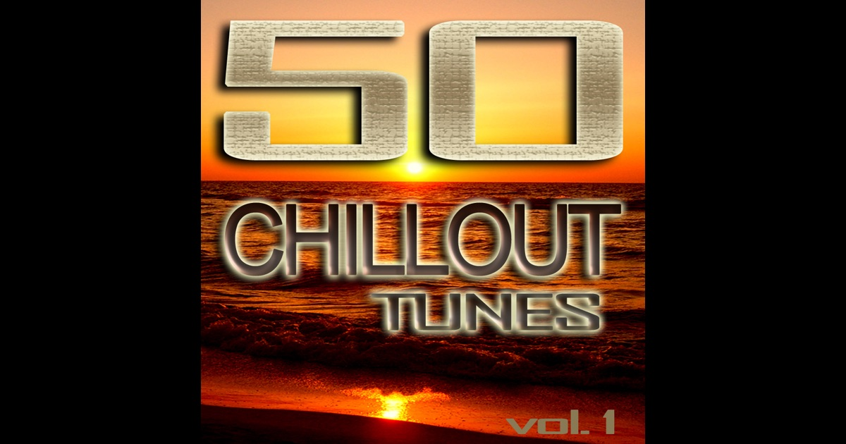 50 chillout tunes vol 1 best of ibiza beach house for Best house tunes