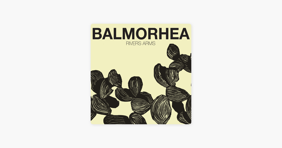 Rivers Arms Deluxe Edition By Balmorhea On Apple Music