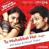 Tu Mohabbat Hai From Tere Naal Love Ho Gaya Single