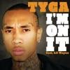 I m On It feat Lil Wayne Single