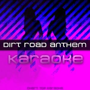 Dirt Road Anthem - Dirt Road Anthem