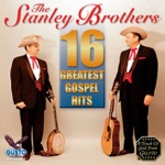 The Stanley Brothers - Who Will Sing for Me