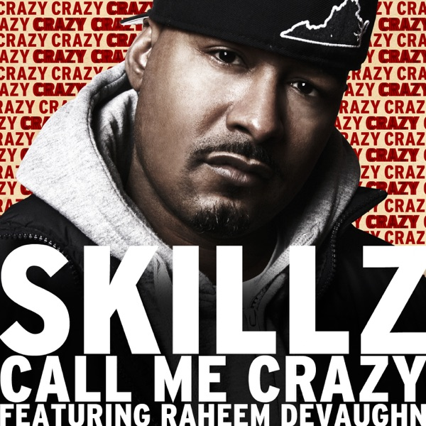 Call Me Crazy (feat. Raheem DeVaughn) - Single