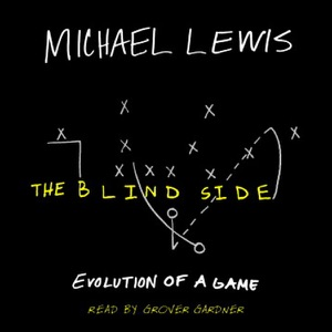 The Blind Side: Evolution of a Game - Michael Lewis audiobook, mp3
