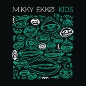Mikky Ekko - Kids