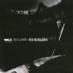 E-Z Rollers - Back to Love (Roni Size Remix)