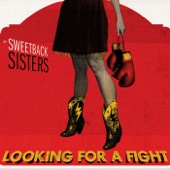 Sweetback Sisters - It Won't Hurt When I Fall Down from This Barstool