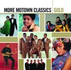 Gold - More Motown Classics