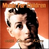 Music for Children With Danny Kaye, Danny Kaye