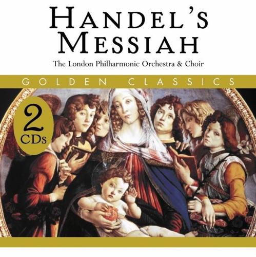 London Philharmonic Choir, London Philharmonic Orchestra & Walter Süsskind - Handel: Messiah, HWV 56