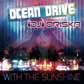 With the Sunshine (feat. DJ Oriska)