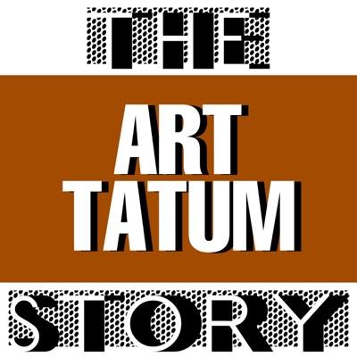 The Art Tatum Story - Art Tatum