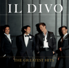 Il Divo - The Greatest Hits (Deluxe Version)  artwork