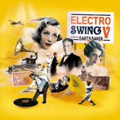 Electro Swing, vol. 5 By Bart & Baker