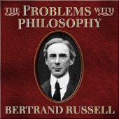 The Problems of Philosophy (Unabridged)