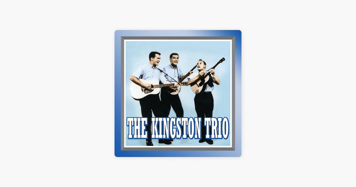 The Kingston Trio By The Kingston Trio On Apple Music