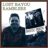 Bayou Perdu (feat. Louis Michot, Andre Michot, Alan LaFleur, Chris Courville & Jon Bertrand)