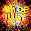 4th of July All American Celebration