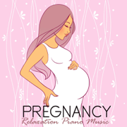 Baby Lullaby - Relaxing Piano Music for Pregnancy - Relaxing Piano Music for Pregnancy