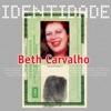 Identidade, Beth Carvalho
