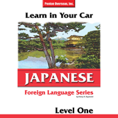 Learn in Your Car: Japanese - Level 1