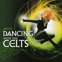Dancing With the Celts by Ardan on Apple Music