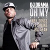 Oh My (Remix) [feat. Trey Songz, 2 Chainz & Big Sean] - Single ジャケット写真