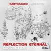 Babygrande Presents: The Reflection Eternal Collection