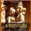 Live Inside Khajuraho Vol II