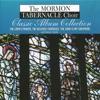 The Lord's Prayer - The Beloved Choruses - The Lord Is My Shepherd, Mormon Tabernacle Choir